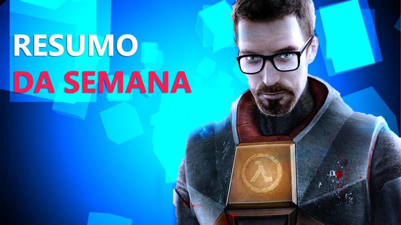 Half-Life 3 confirmado? Valve na Gamescon e outras notícias da semana no Jornal Nacionais!