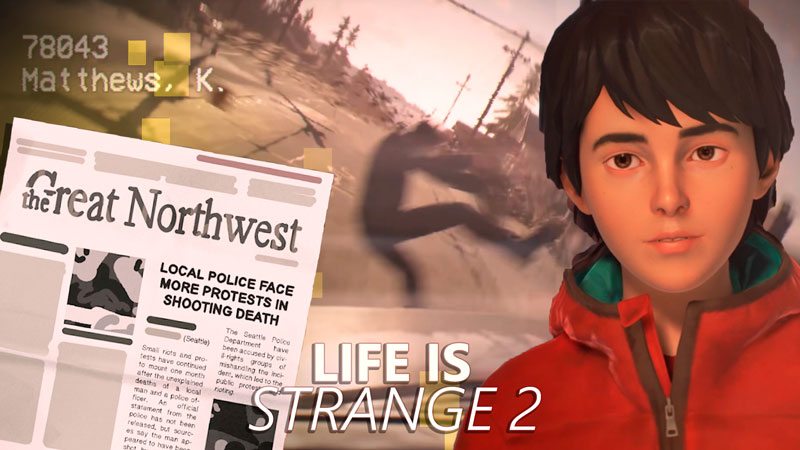 Life is Strange 2 – Explicando o novo teaser trailer [teoria]
