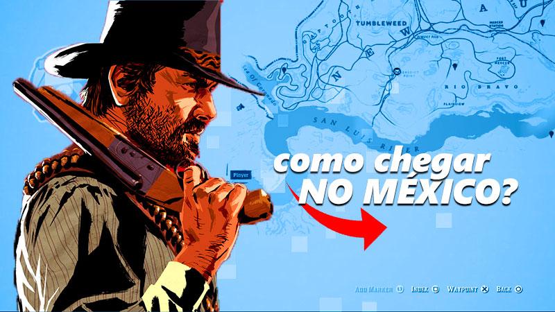 Red Dead Redemption 2: como chegar no México?