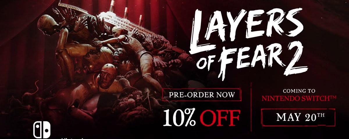 Layer of Fear 2 será lançado para Nintendo Switch